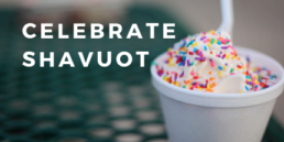 Celebrate Shavuot