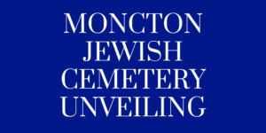 Moncton Cemetery Unveiling
