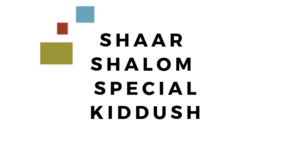 Shaar Special Kiddush