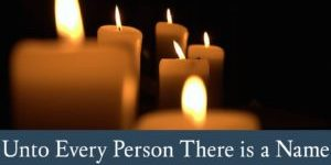 Unto-Every-Person-There-Is-A-Name-Yom-Hashoah-The-Day-Of-Remembrance